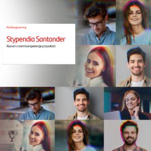 Stypendia Santander!